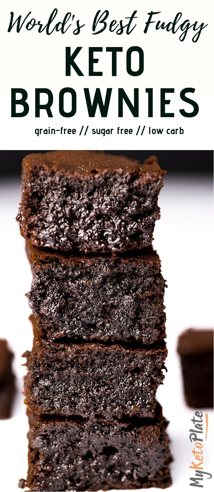 These keto brownies are super moist, fudgy, perfectly rich and chocolatey. Make the world's best brownie recipe and enjoy an incredibly sugar-free 6 ingredients dessert with only 1g net carb per serving! Recipe via @myketoplate | www.myketoplate.com