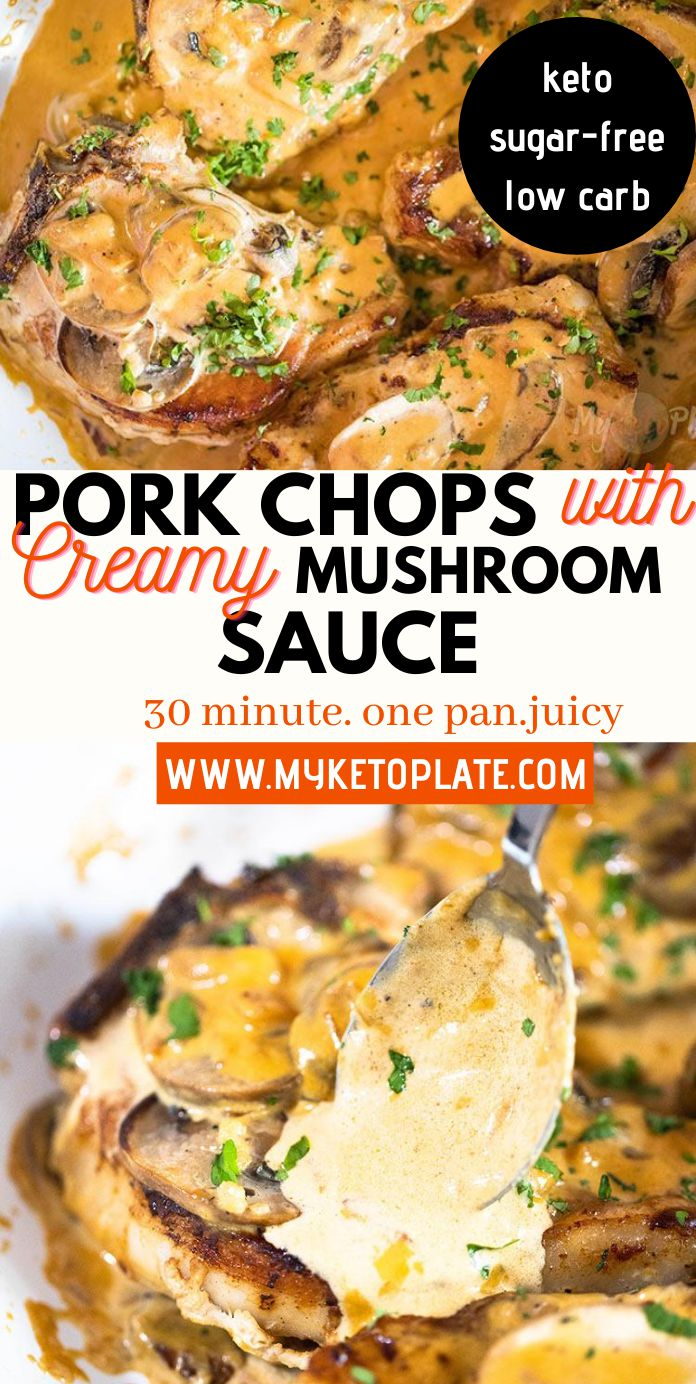 Pork Chops with Creamy Garlic Mushroom Sauce - 30 Minute Recipe